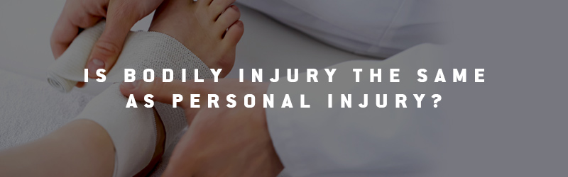 What Is The Difference Between Personal Injury And Bodily Injury
